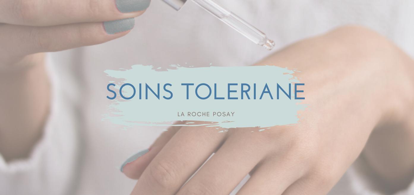 soins Toleriane la roche posay